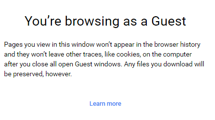 Google Chrome Browsing as Guest Message