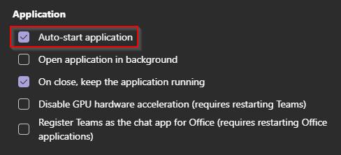 Microsoft Teams General Settings disable Auto-start checkbox