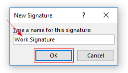 Outlook 2016 Name New Signature Window