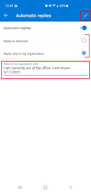 Outlook Mobile App Automatic Replies with Fields Filled out and Checkbox Highlighted