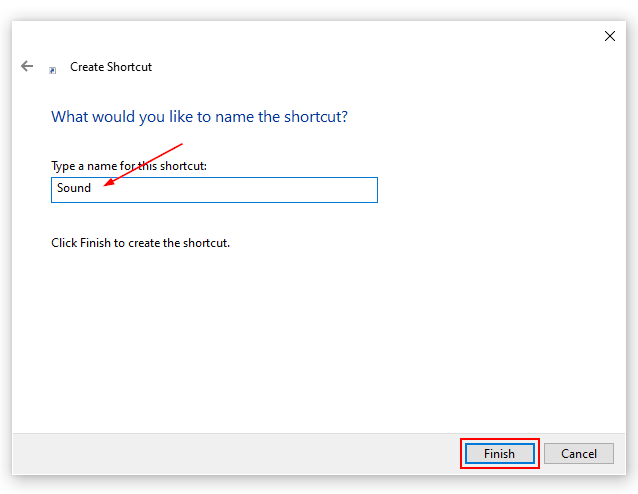 Windows 10 Create New Shortcut Window With Shorcut Name Filled out and Finish Button Highlighted